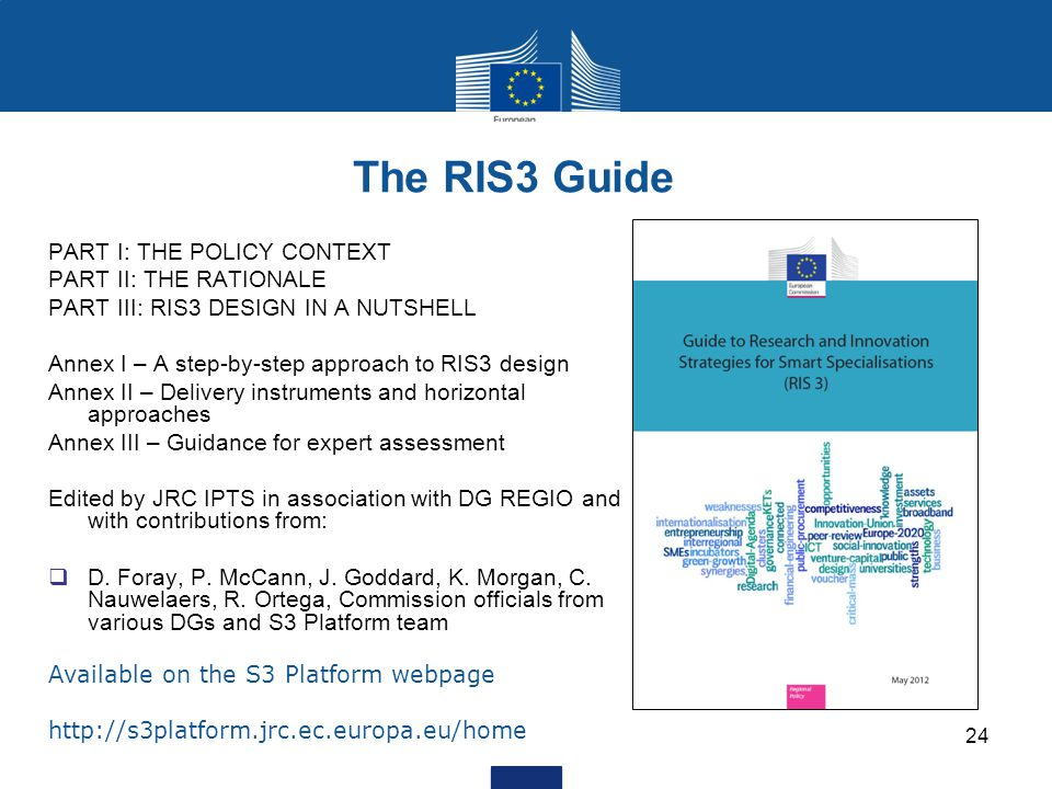 The RIS3 Guide PART I: THE POLICY CONTEXT PART II: THE RATIONALE