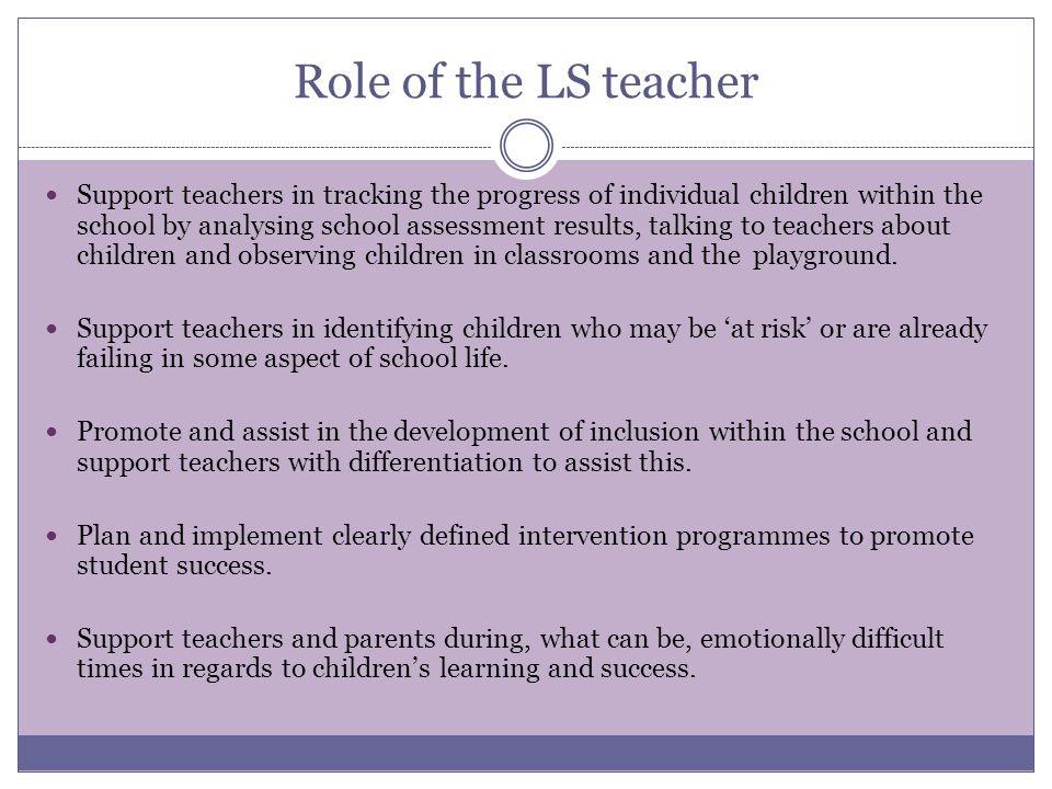 Role of the LS teacher