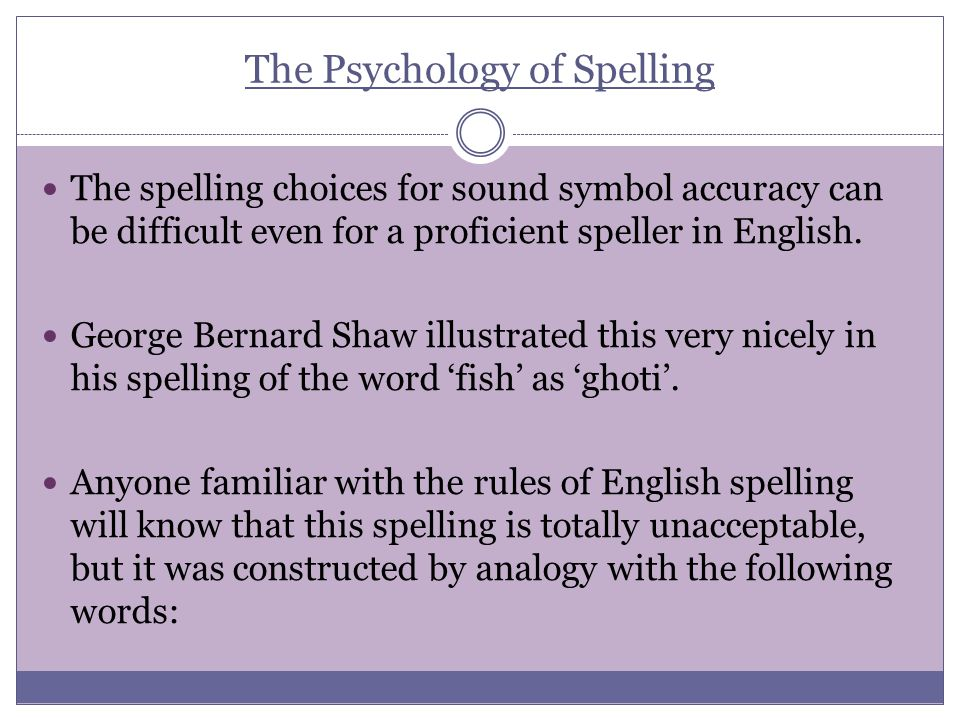 The Psychology of Spelling