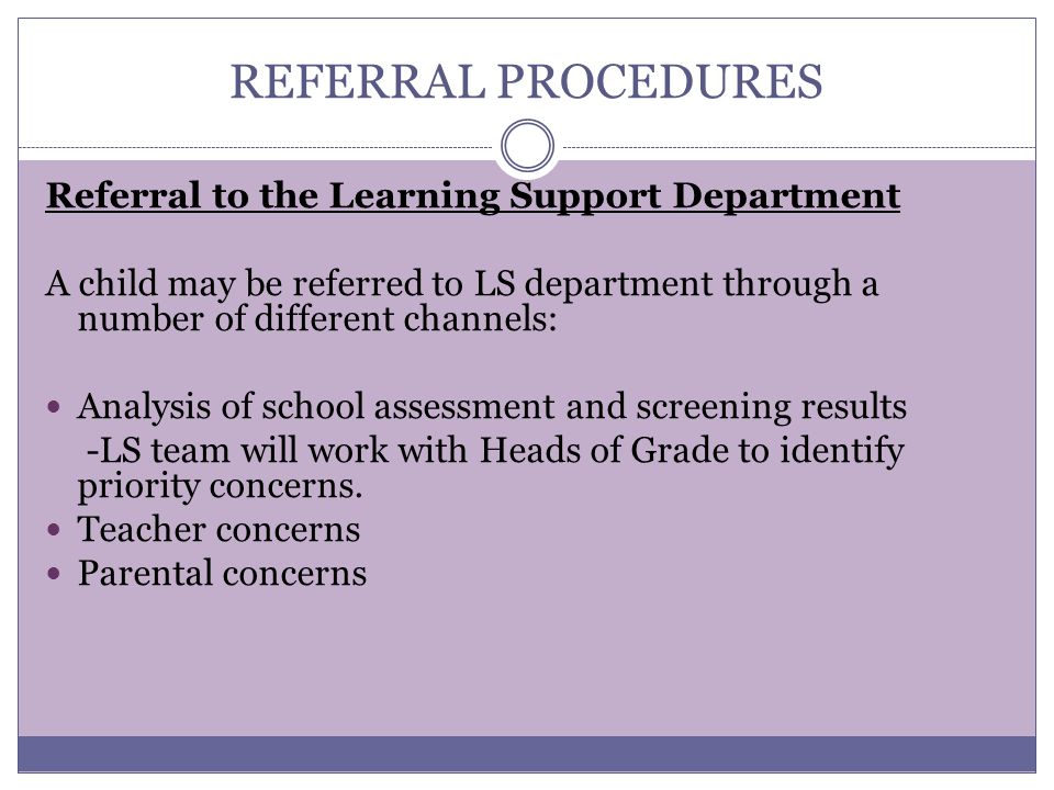 REFERRAL PROCEDURES Referral to the Learning Support Department