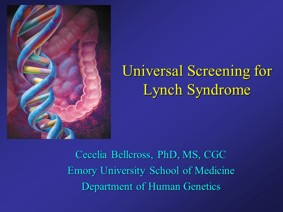 Universal Screening for Lynch Syndrome
