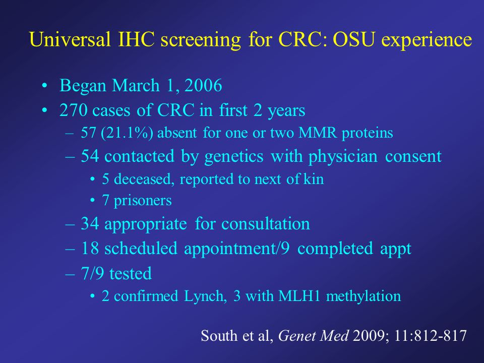 Universal IHC screening for CRC: OSU experience