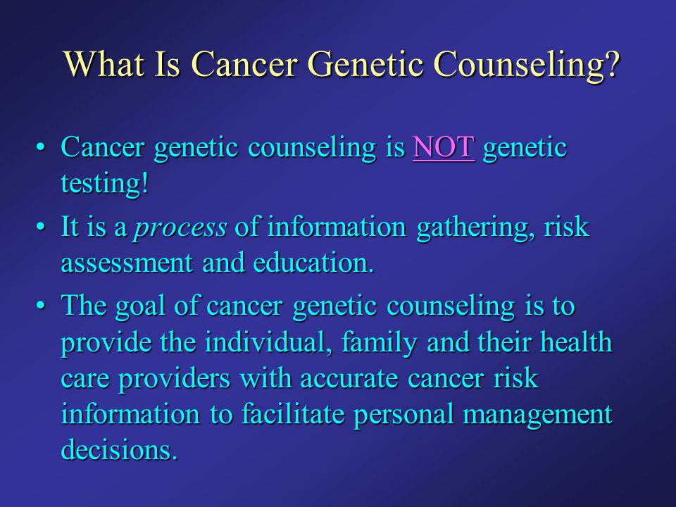 What Is Cancer Genetic Counseling