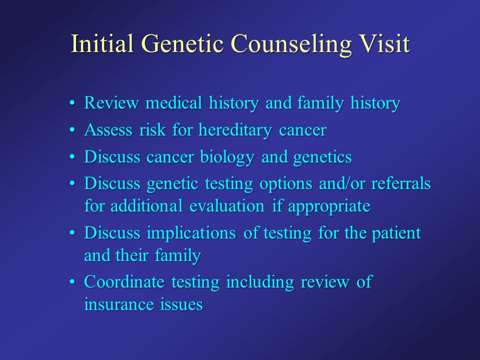 Initial Genetic Counseling Visit