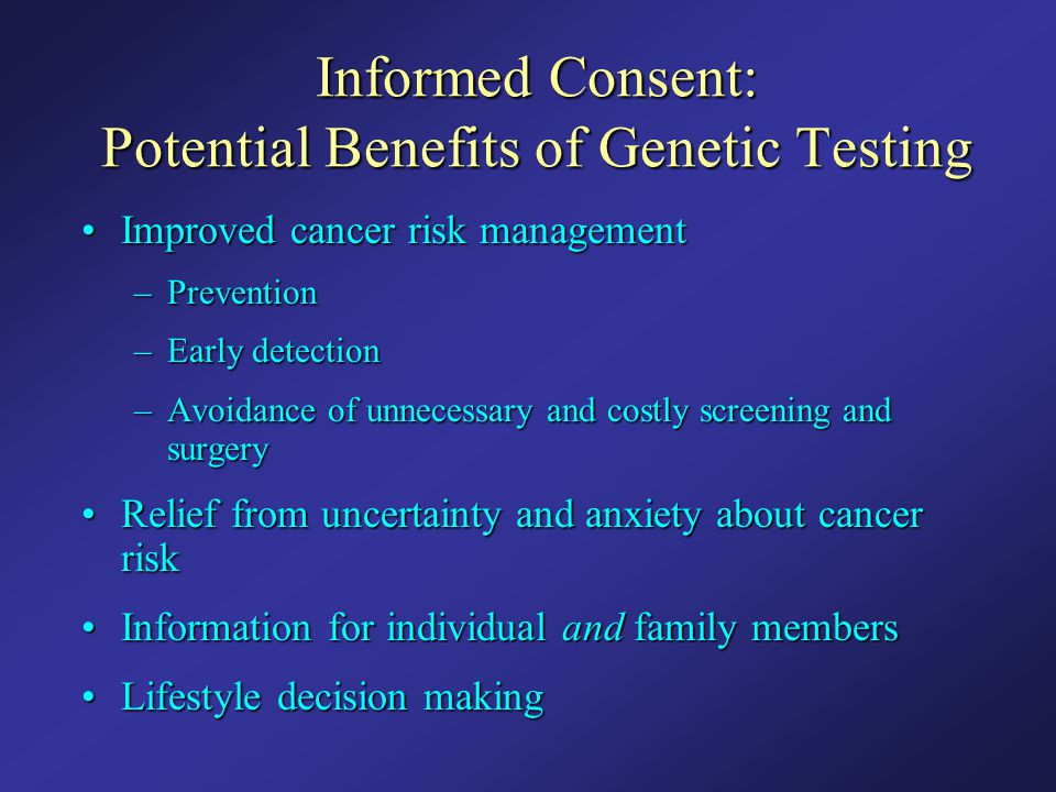 Informed Consent: Potential Benefits of Genetic Testing