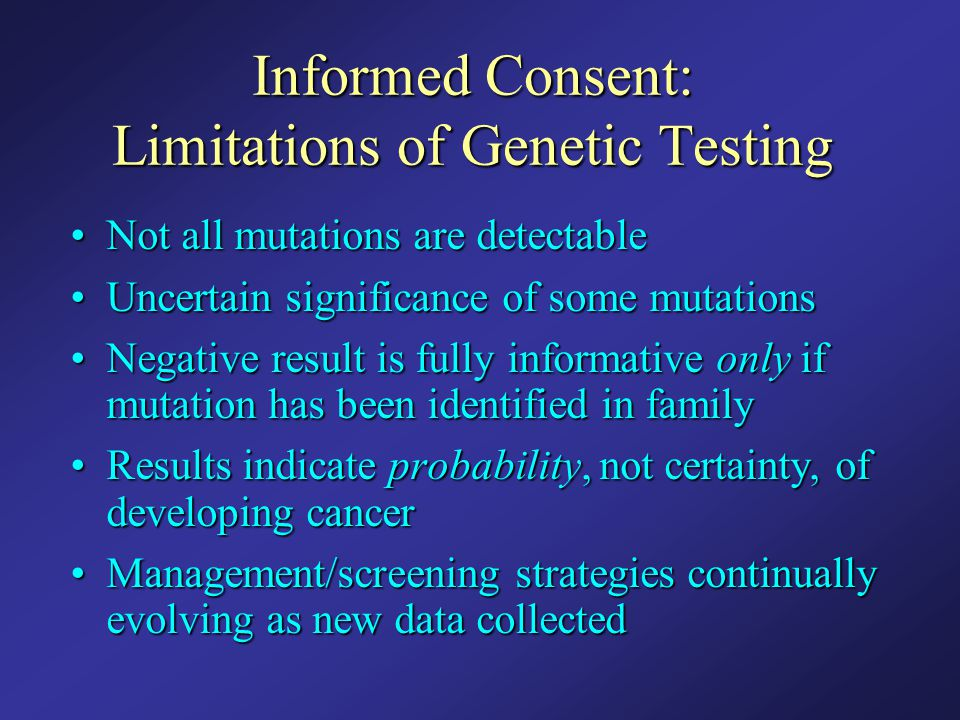 Informed Consent: Limitations of Genetic Testing