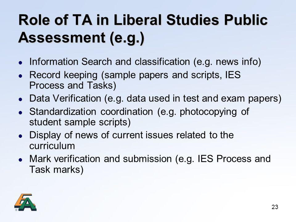 Role of TA in Liberal Studies Public Assessment (e.g.)