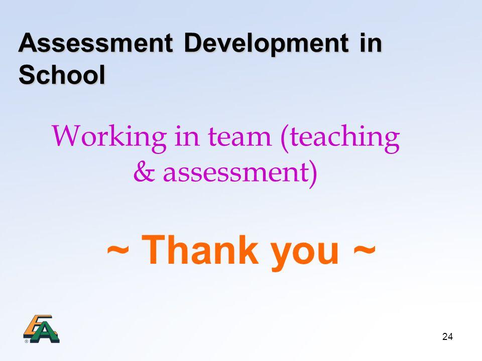 Assessment Development in School