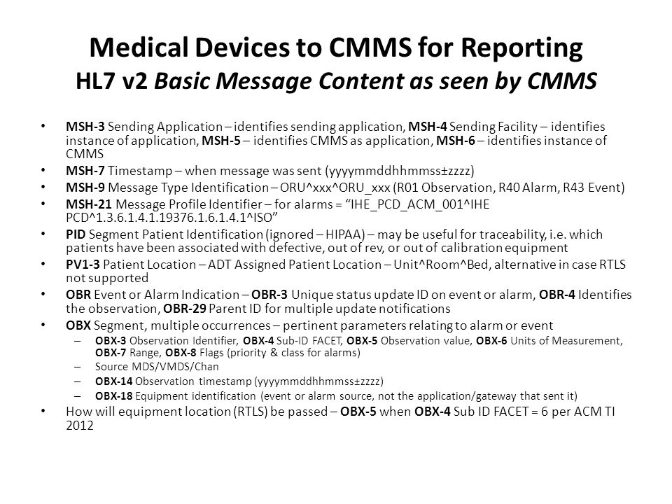 Medical Devices to CMMS for Reporting HL7 v2 Basic Message Content as seen by CMMS
