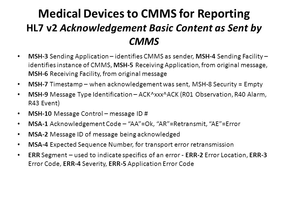 Medical Devices to CMMS for Reporting HL7 v2 Acknowledgement Basic Content as Sent by CMMS