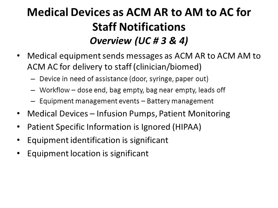 Medical Devices as ACM AR to AM to AC for Staff Notifications Overview (UC # 3 & 4)