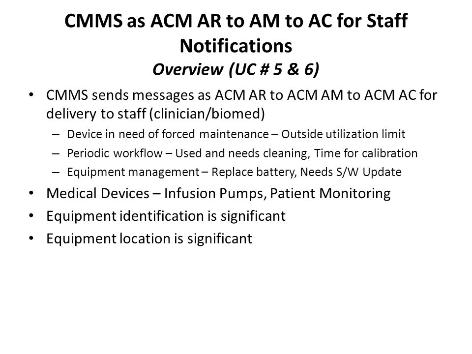 CMMS as ACM AR to AM to AC for Staff Notifications Overview (UC # 5 & 6)