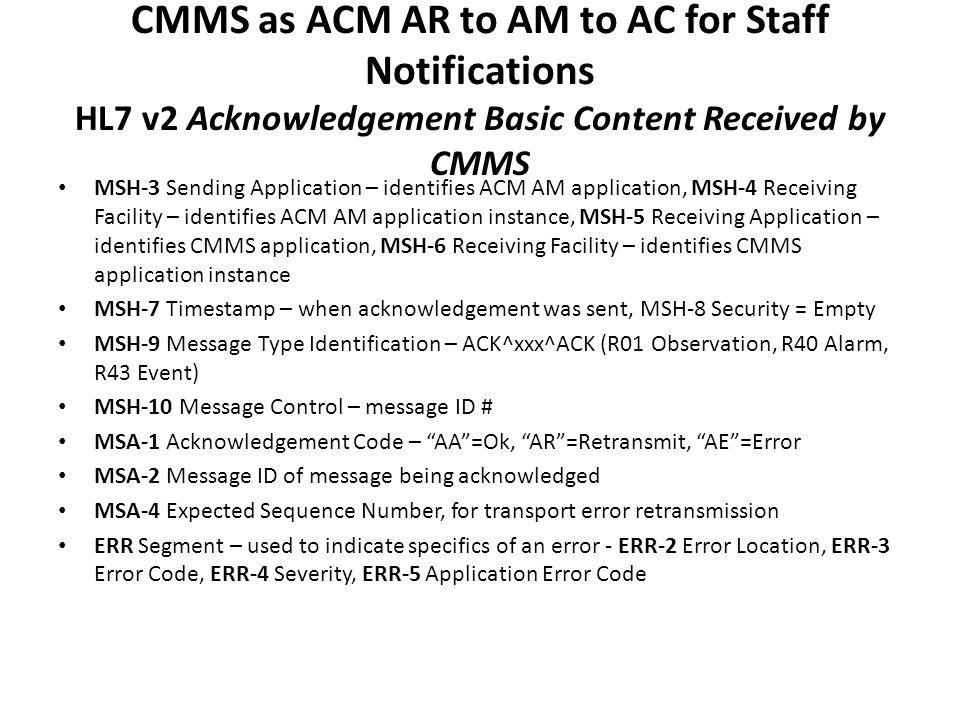 CMMS as ACM AR to AM to AC for Staff Notifications HL7 v2 Acknowledgement Basic Content Received by CMMS