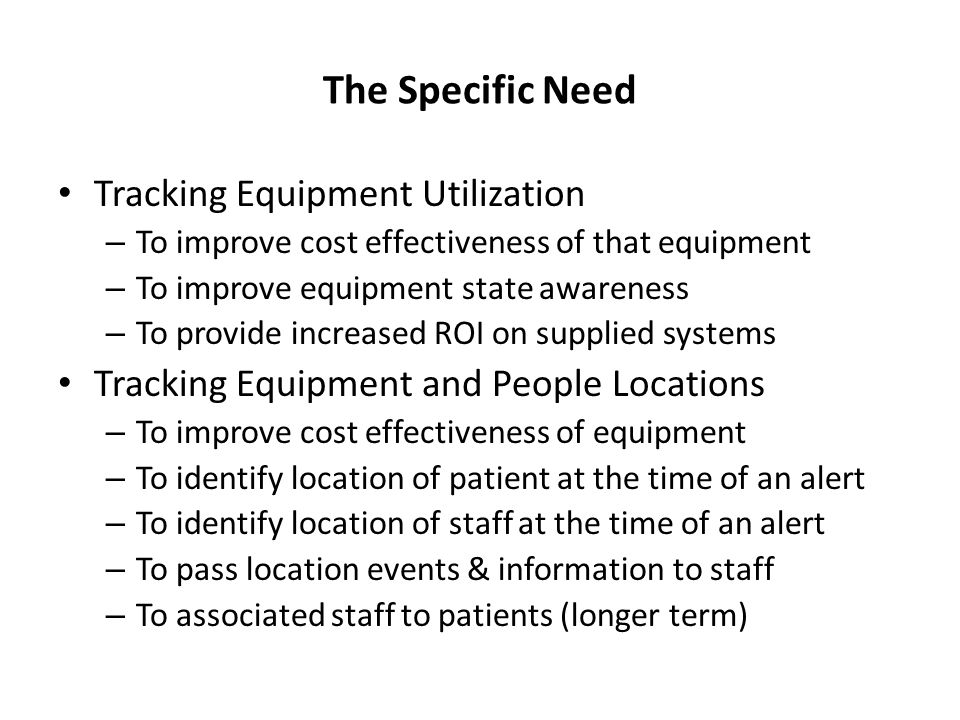 The Specific Need Tracking Equipment Utilization