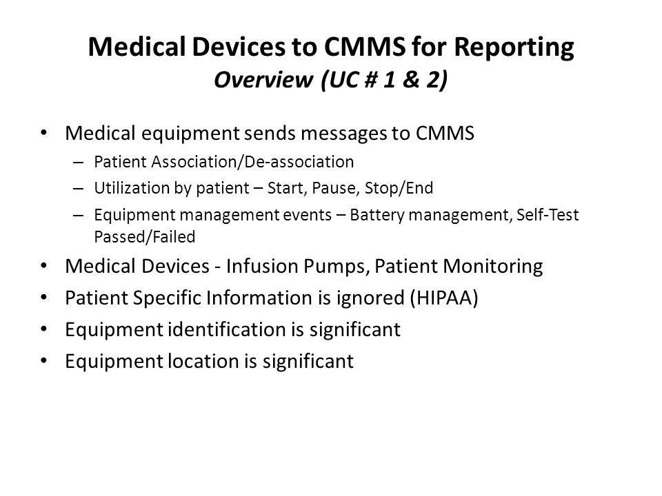 Medical Devices to CMMS for Reporting Overview (UC # 1 & 2)