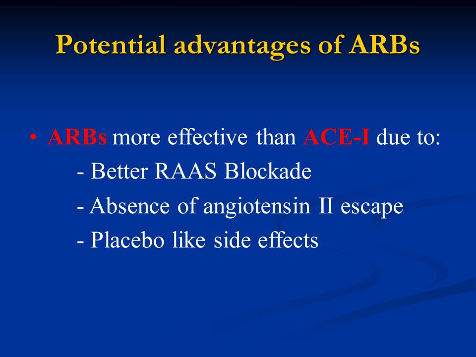 Potential advantages of ARBs