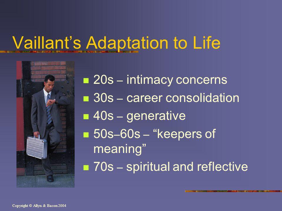 Vaillant's Adaptation to Life