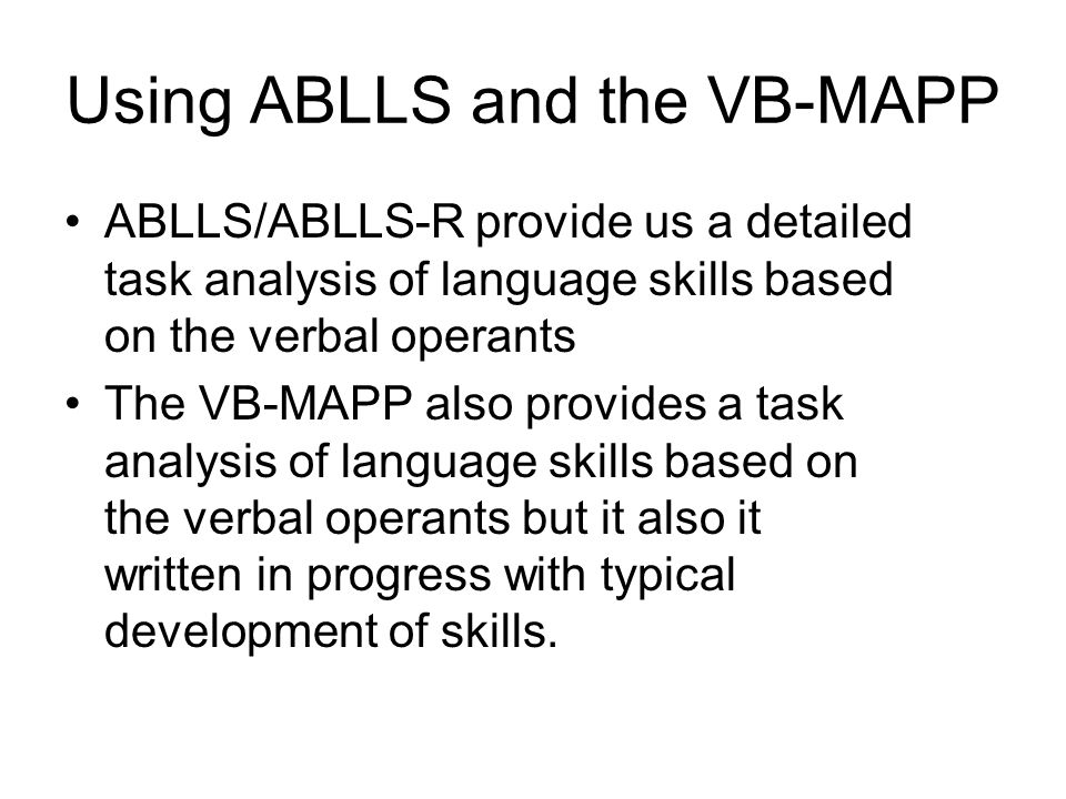 Using ABLLS and the VB-MAPP