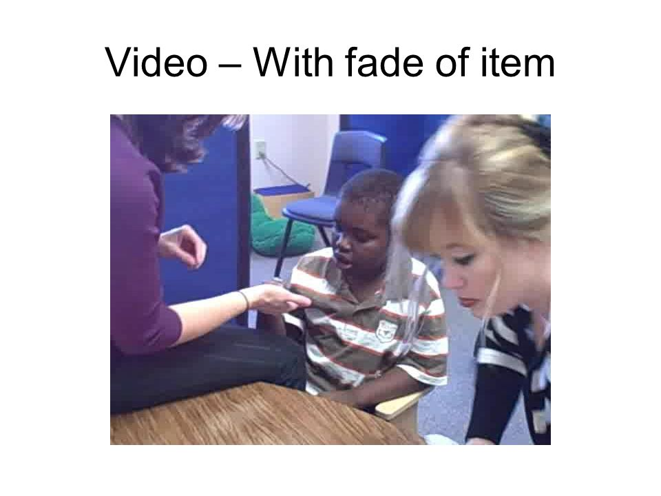 Video – With fade of item