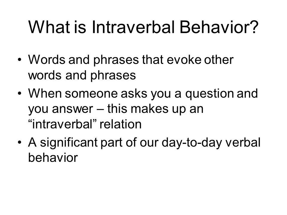 What is Intraverbal Behavior
