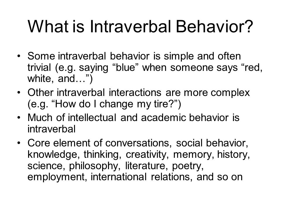 What is Intraverbal Behavior