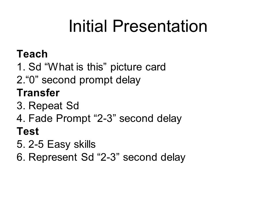 Initial Presentation Teach 1. Sd What is this picture card