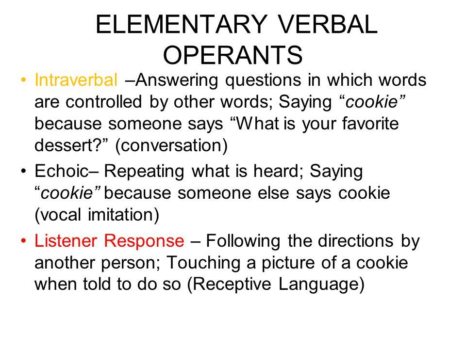 ELEMENTARY VERBAL OPERANTS