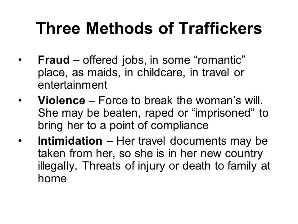 Three Methods of Traffickers