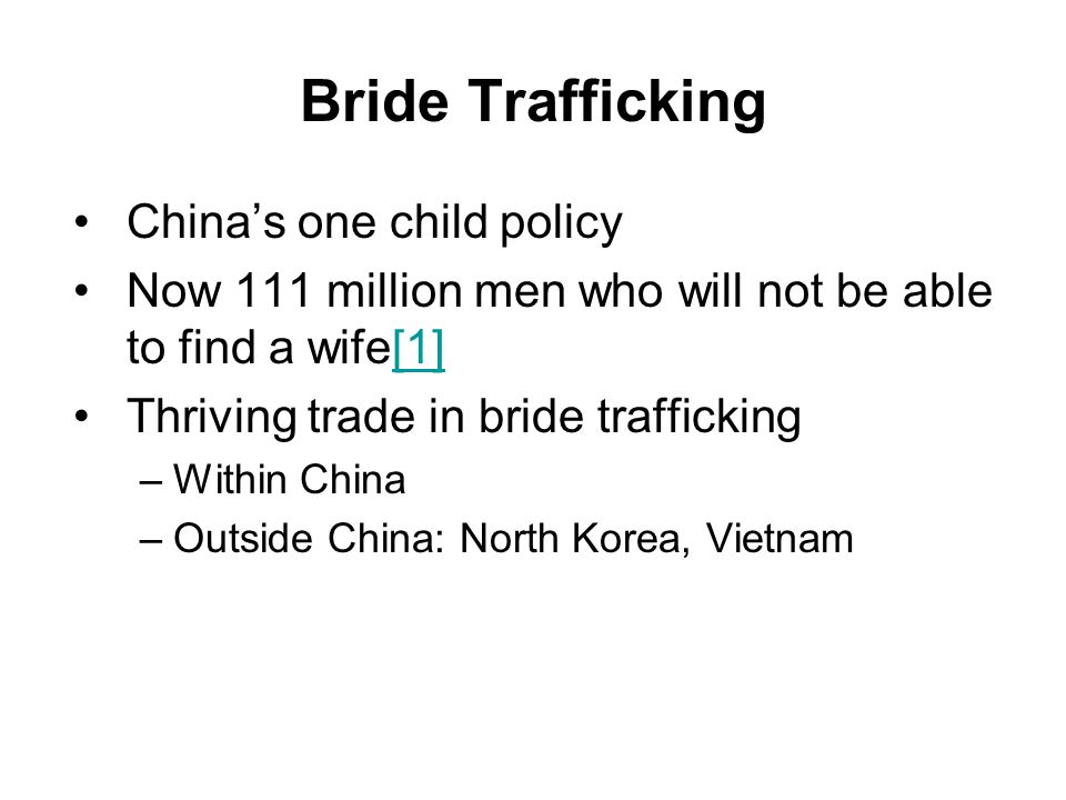 Bride Trafficking China's one child policy