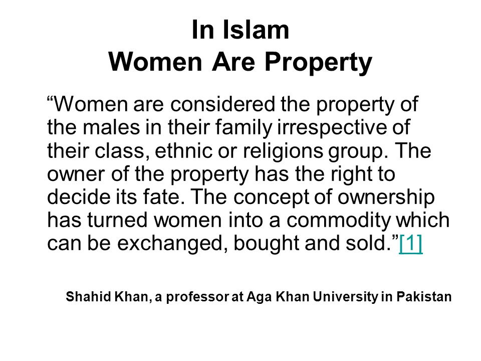 In Islam Women Are Property