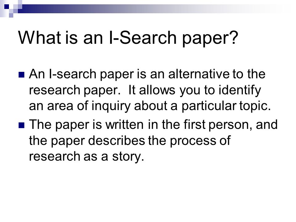 What is an I-Search paper