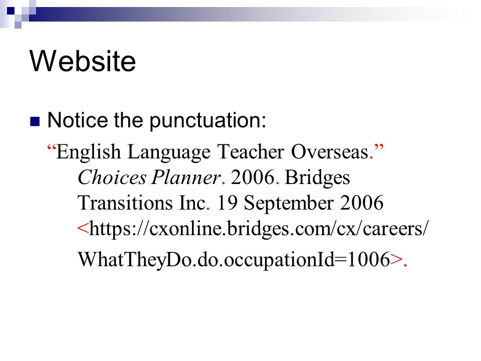 Website Notice the punctuation: