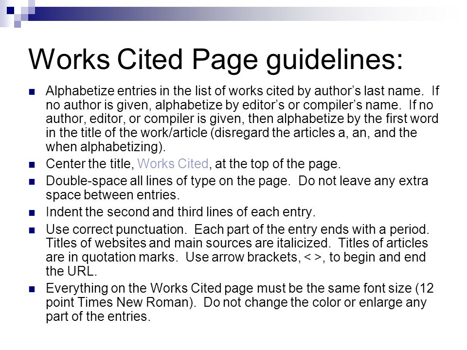 Works Cited Page guidelines: