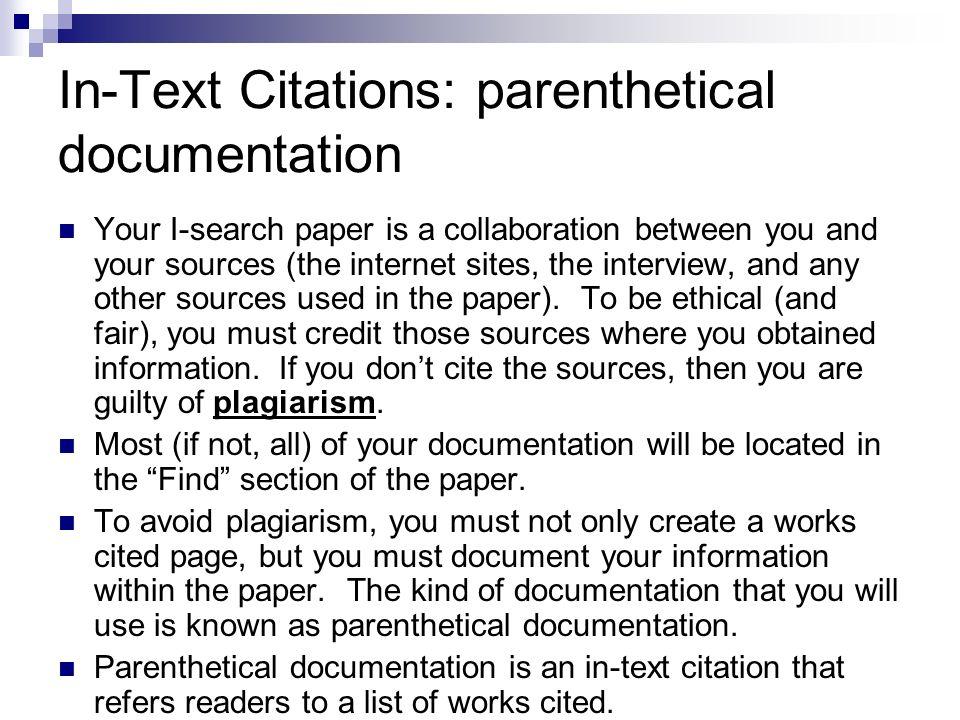 In-Text Citations: parenthetical documentation