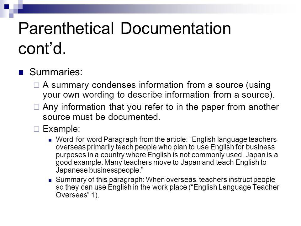 Parenthetical Documentation cont'd.