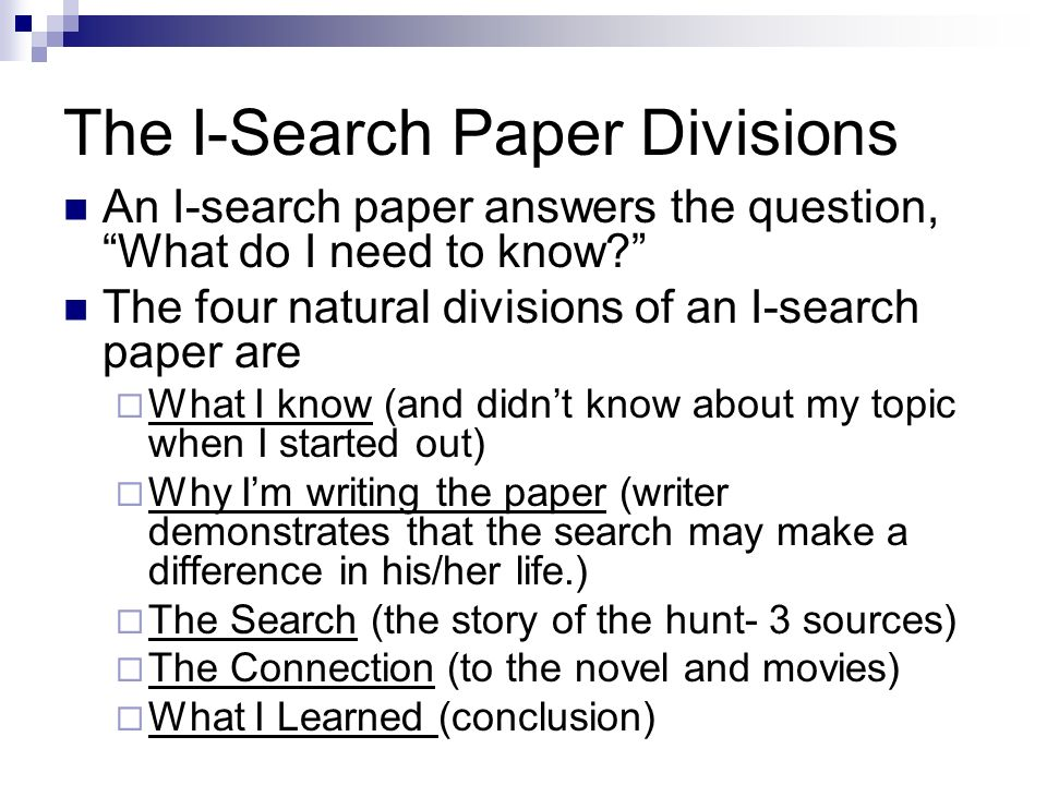 The I-Search Paper Divisions