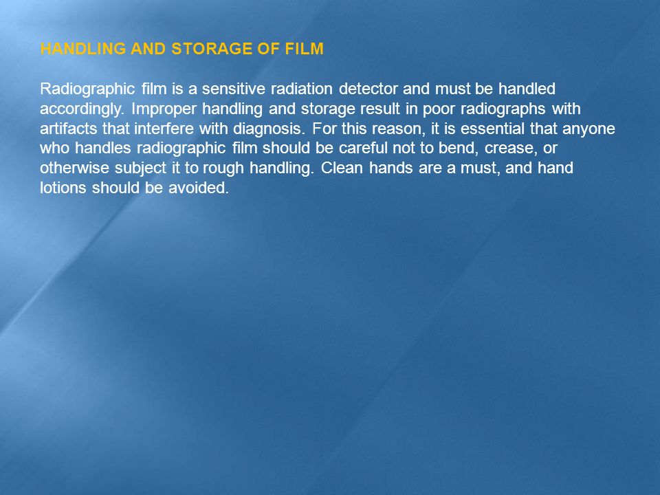 HANDLING AND STORAGE OF FILM