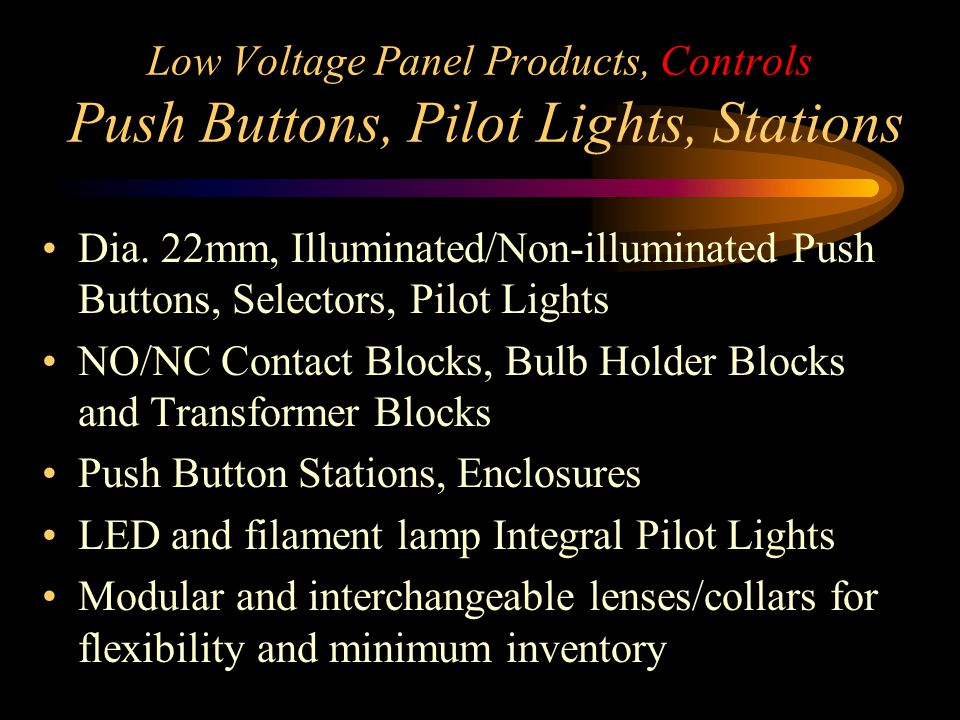 Low Voltage Panel Products, Controls Push Buttons, Pilot Lights, Stations