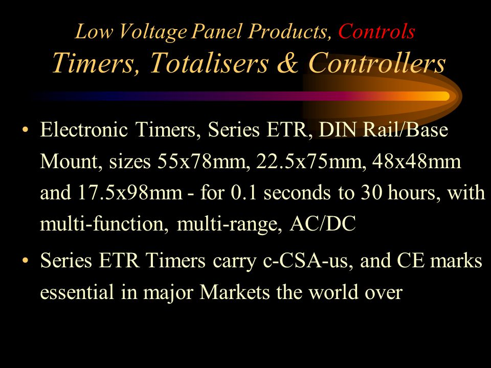 Low Voltage Panel Products, Controls Timers, Totalisers & Controllers