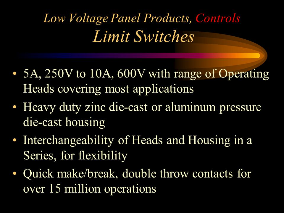 Low Voltage Panel Products, Controls Limit Switches