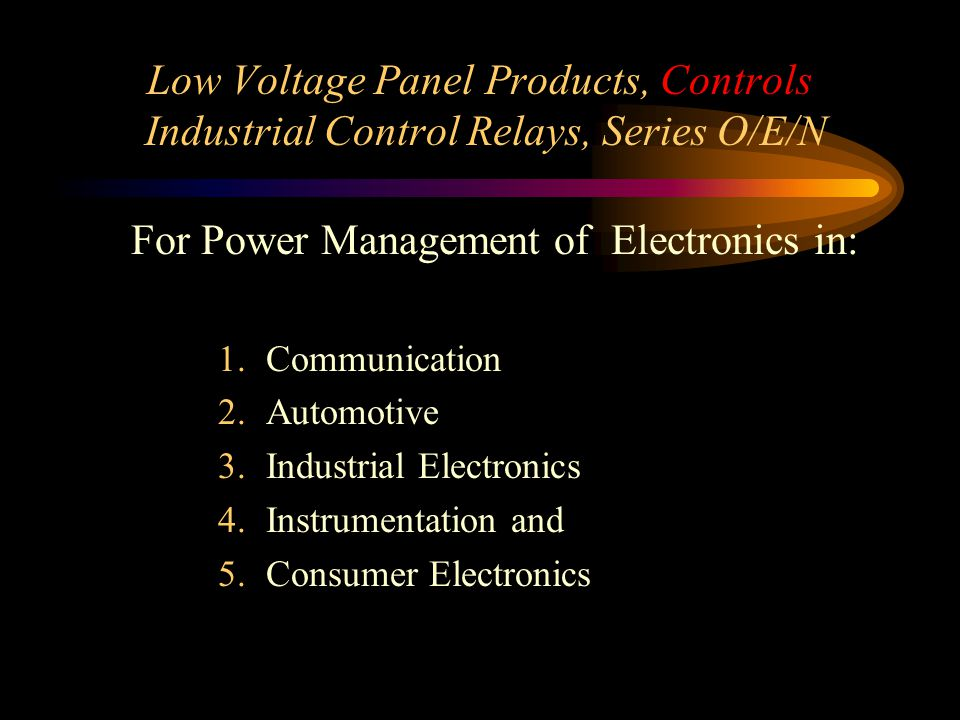 Low Voltage Panel Products, Controls Industrial Control Relays, Series O/E/N