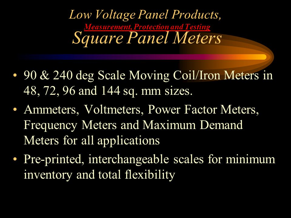 Low Voltage Panel Products, Measurement, Protection and Testing Square Panel Meters