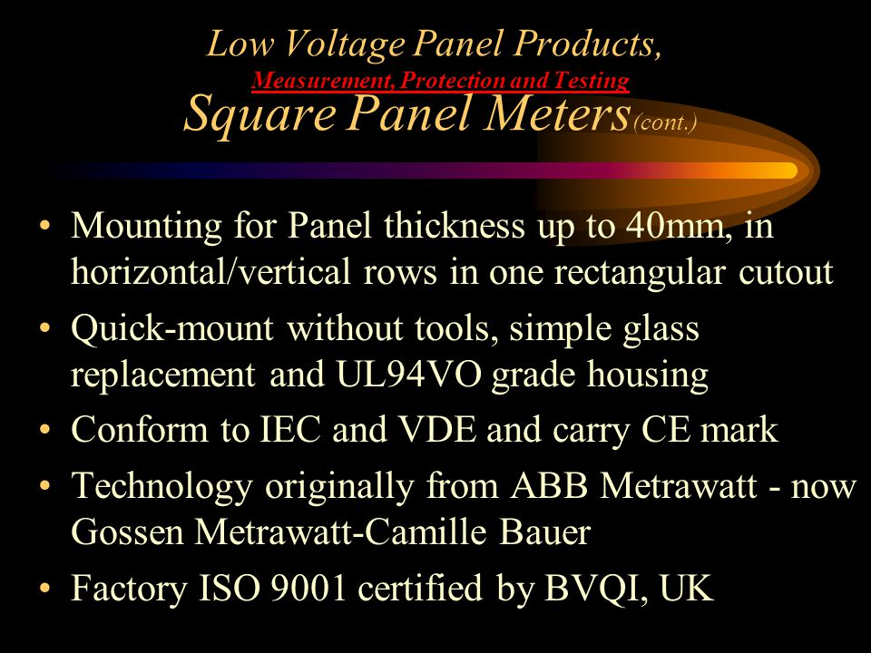 Low Voltage Panel Products, Measurement, Protection and Testing Square Panel Meters(cont.)