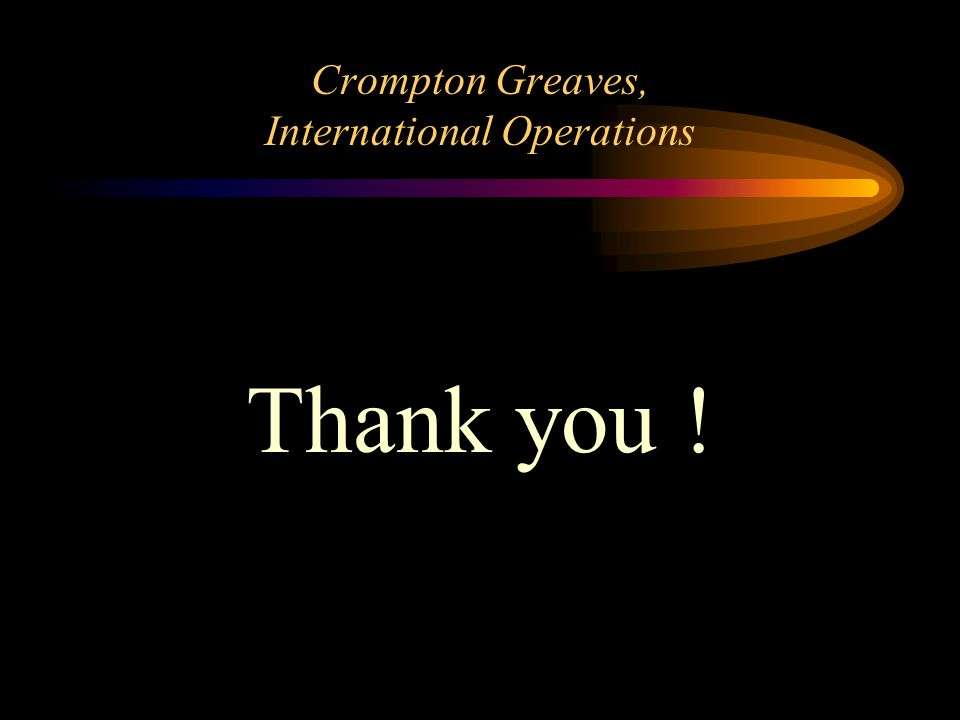 Crompton Greaves, International Operations