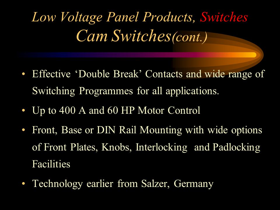 Low Voltage Panel Products, Switches Cam Switches(cont.)