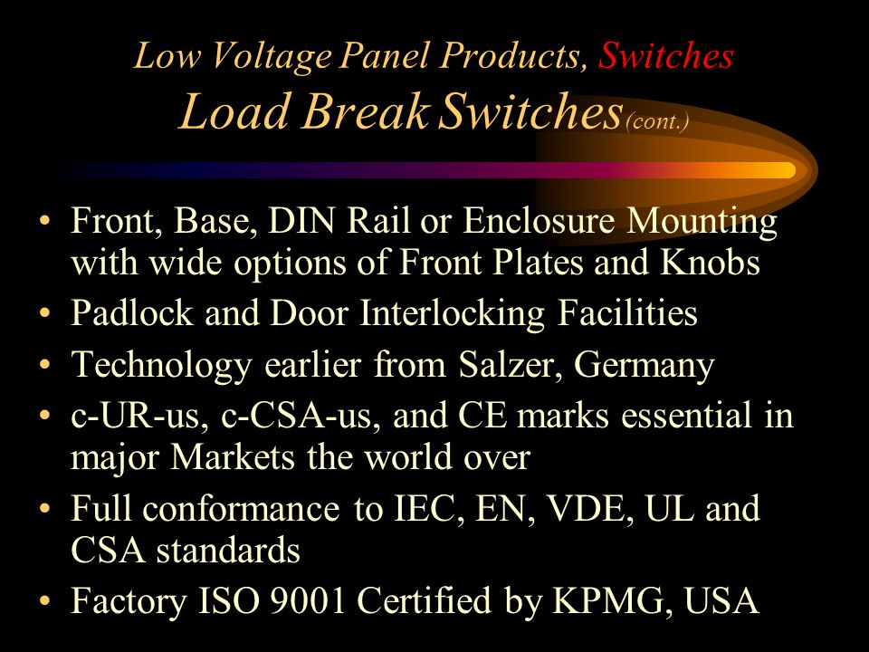 Low Voltage Panel Products, Switches Load Break Switches(cont.)