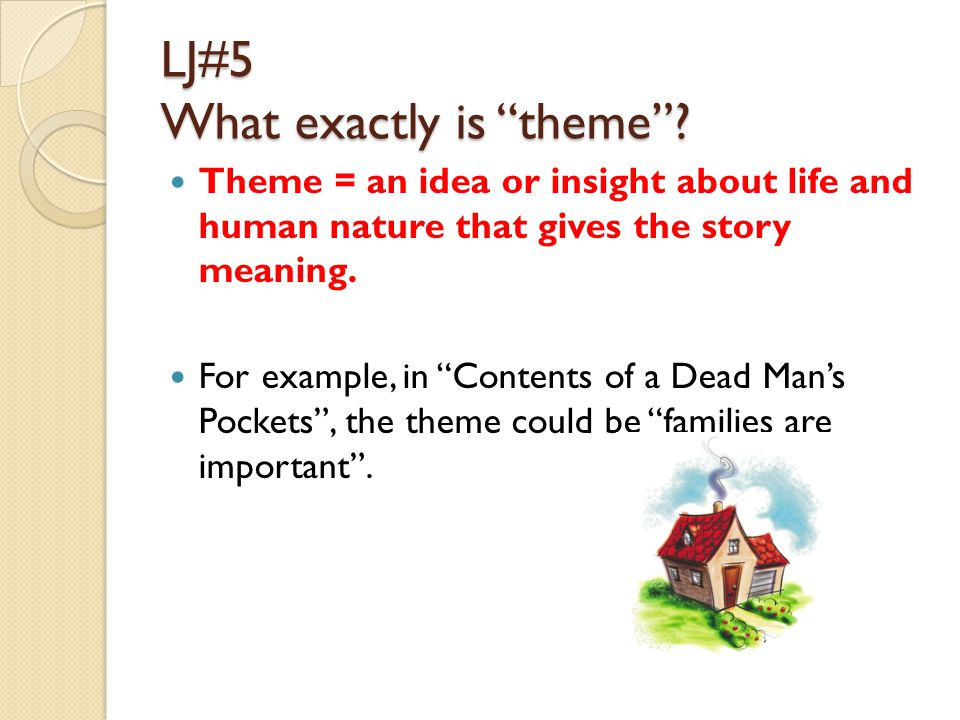 LJ#5 What exactly is theme