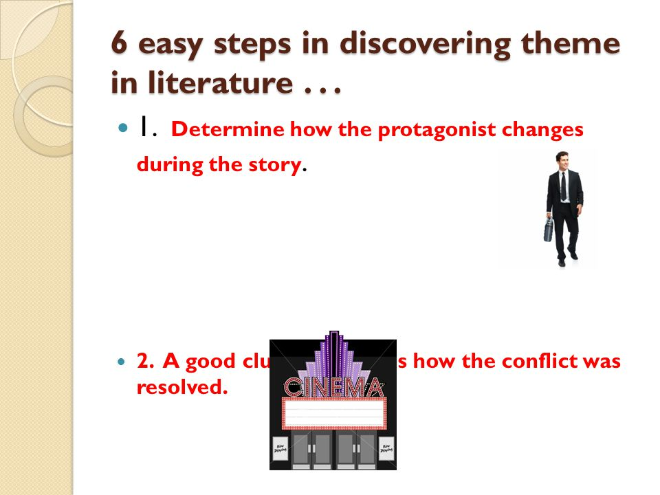 6 easy steps in discovering theme in literature . . .
