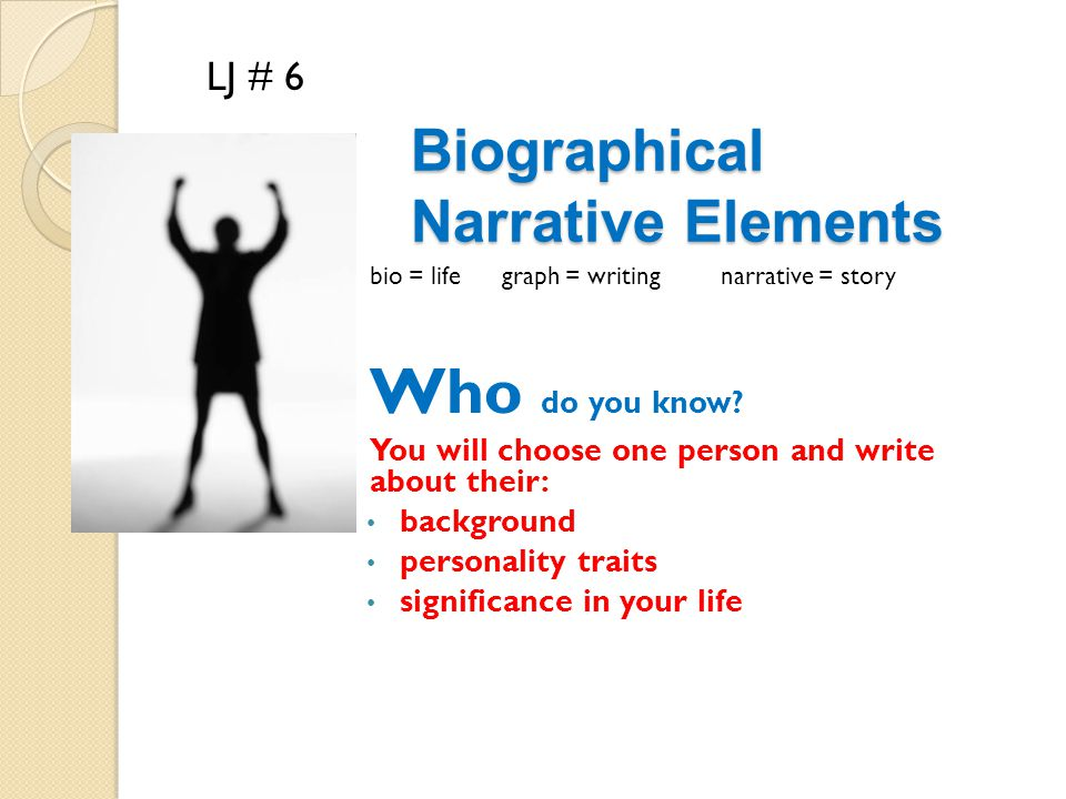 Biographical Narrative Elements