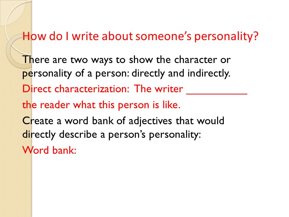 How do I write about someone's personality